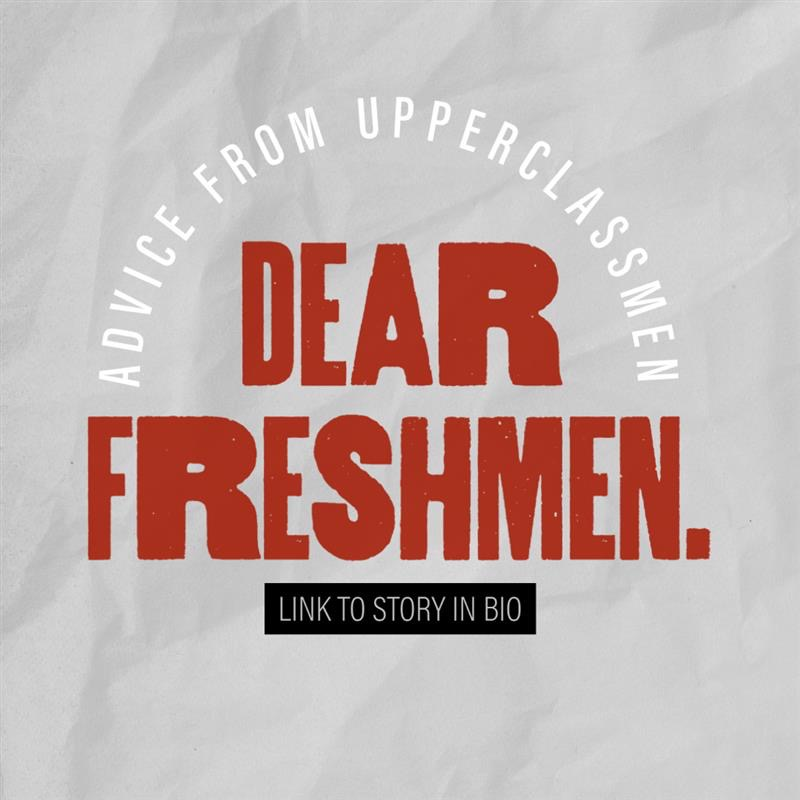 Dear Freshman